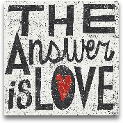 The Answer Is Love G...<span>The Answer Is Love Grunge Square - 12x12</span>