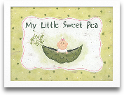 My Little Sweet Pea ...<span>My Little Sweet Pea 16x12</span>