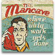 Mancave III - Where ...<span>Mancave III - Where Dirty Work Gets Done - 12x12</span>